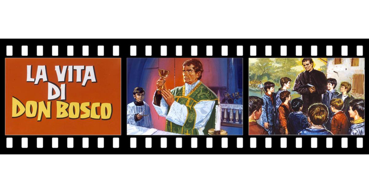 Le diapositive della vita di don Bosco